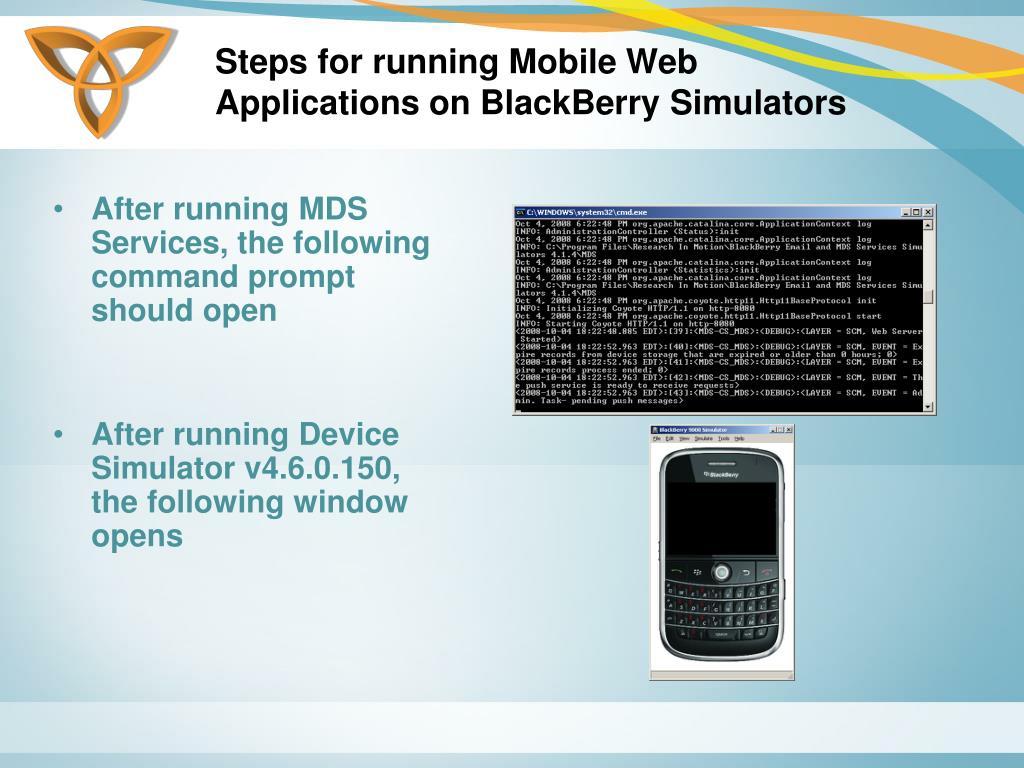 Steps for running Mobile Web Applications on BlackBerry Simulators