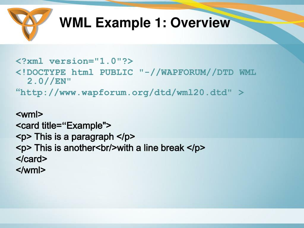 WML Example 1: Overview