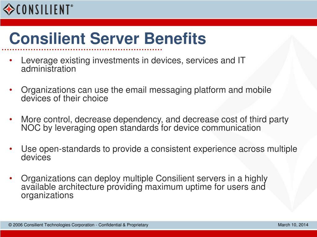 Consilient Server Benefits