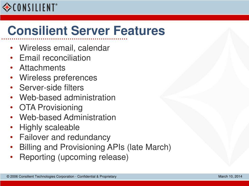 Consilient Server Features