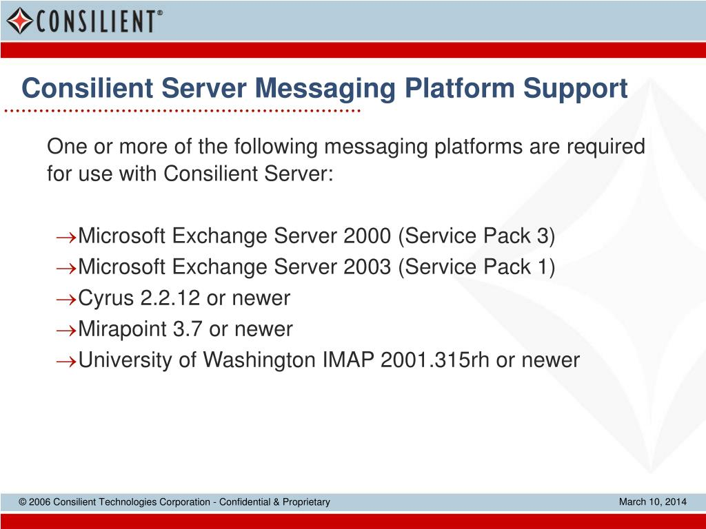 Consilient Server Messaging Platform Support