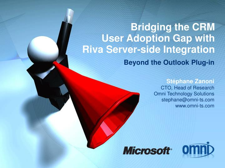 Bridging the crm user adoption gap with riva server side integration