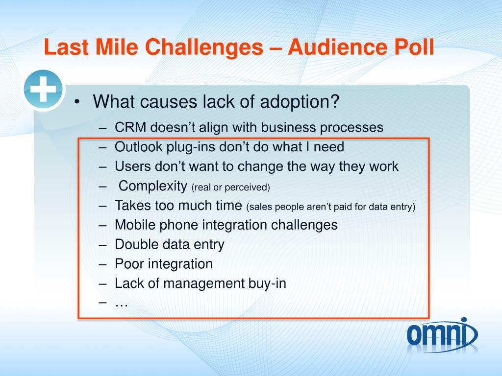Last Mile Challenges – Audience Poll