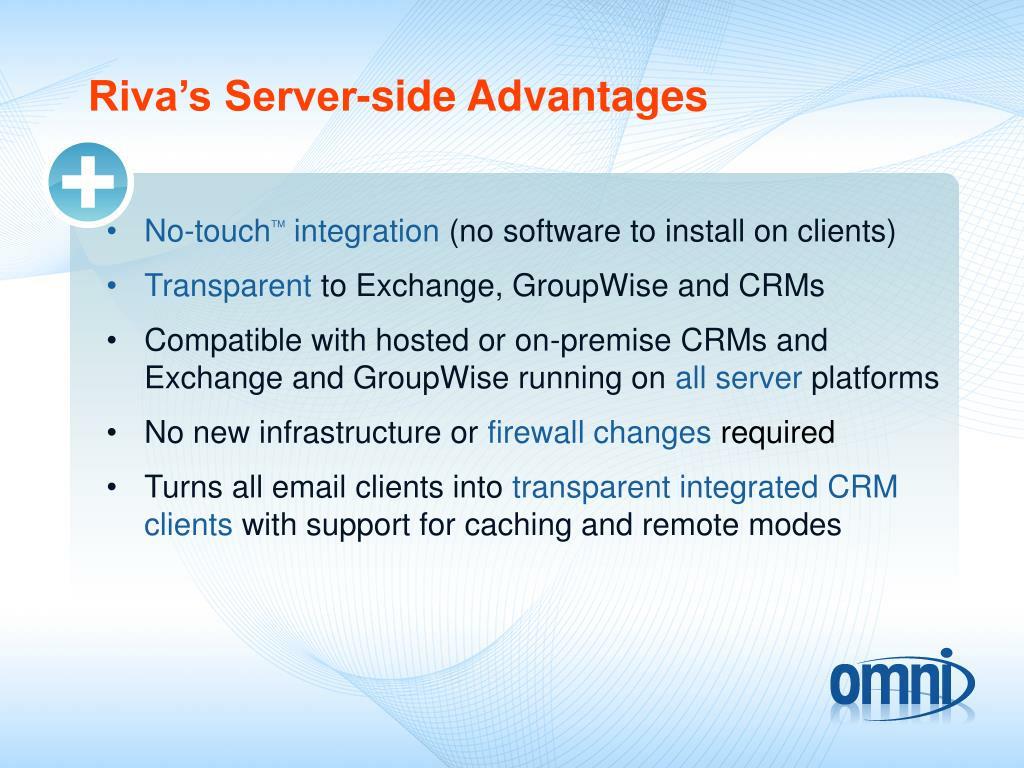 Riva's Server-side Advantages