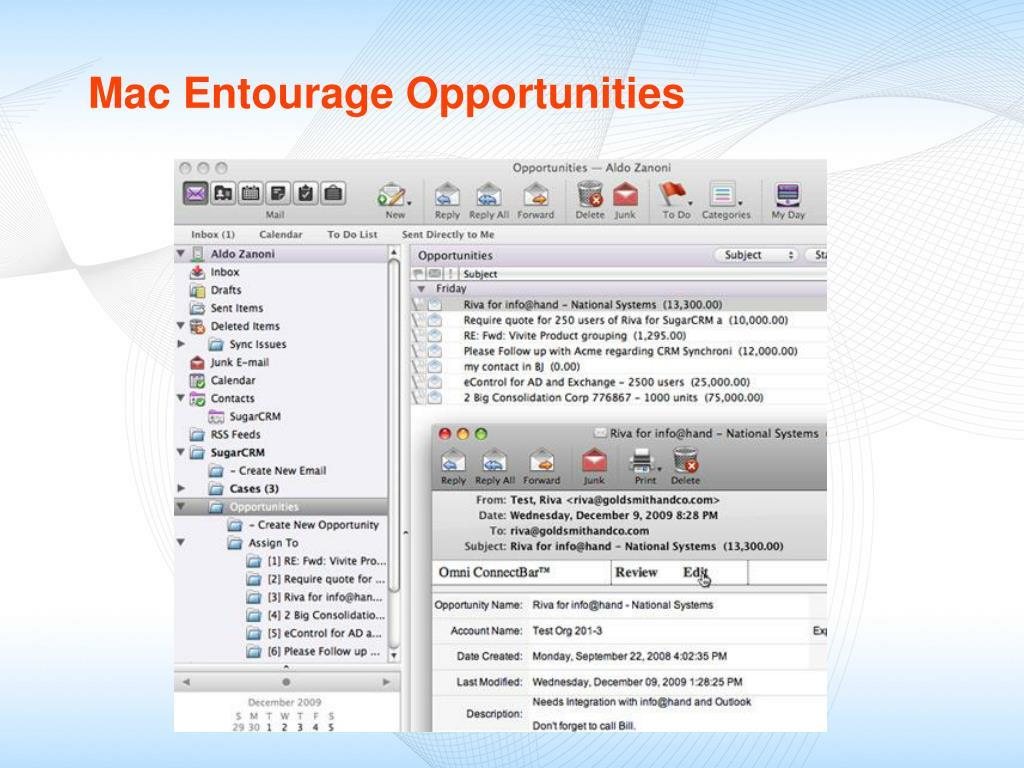 Mac Entourage Opportunities