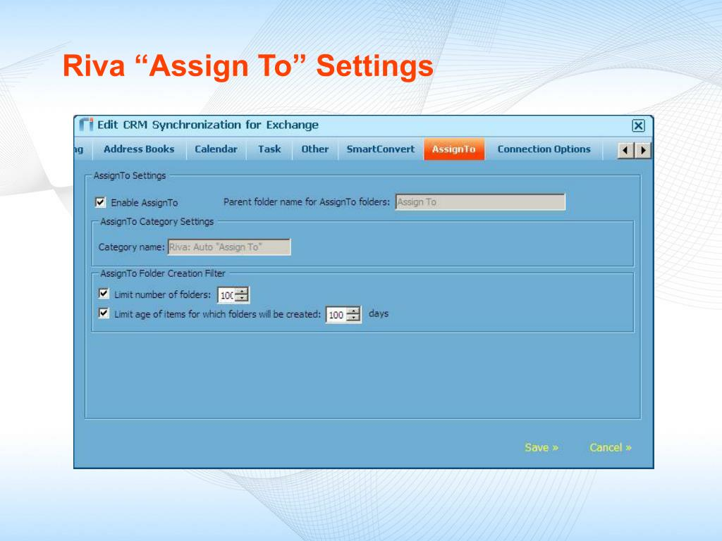 "Riva ""Assign To"" Settings"