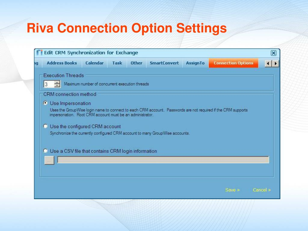 Riva Connection Option Settings