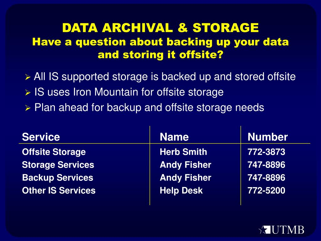 DATA ARCHIVAL & STORAGE