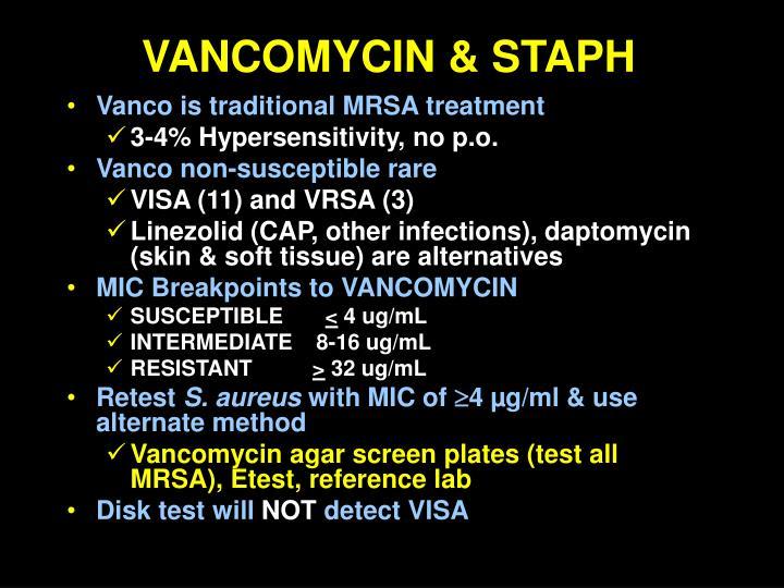 VANCOMYCIN & STAPH