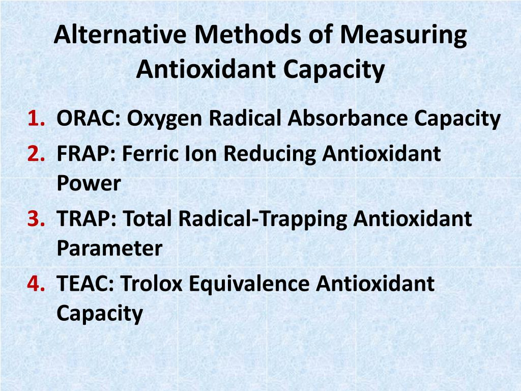 Alternative Methods of Measuring Antioxidant Capacity
