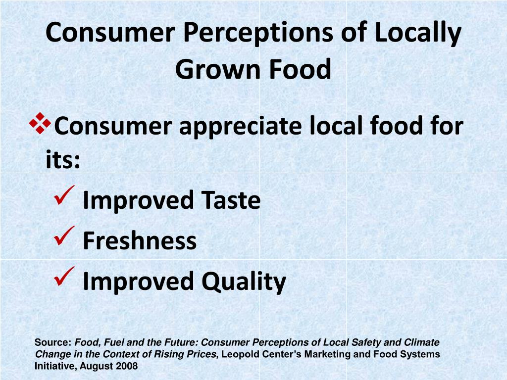 Consumer Perceptions of Locally Grown Food