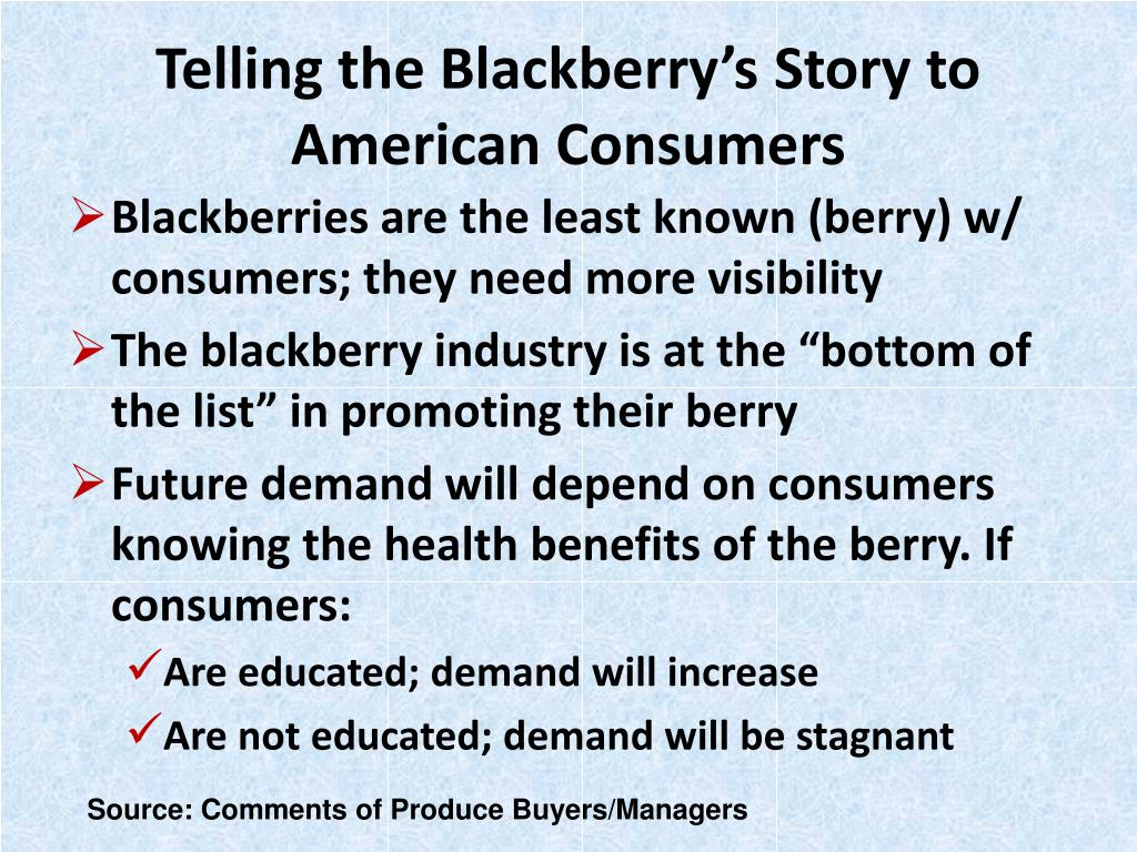 Telling the Blackberry's Story to American Consumers