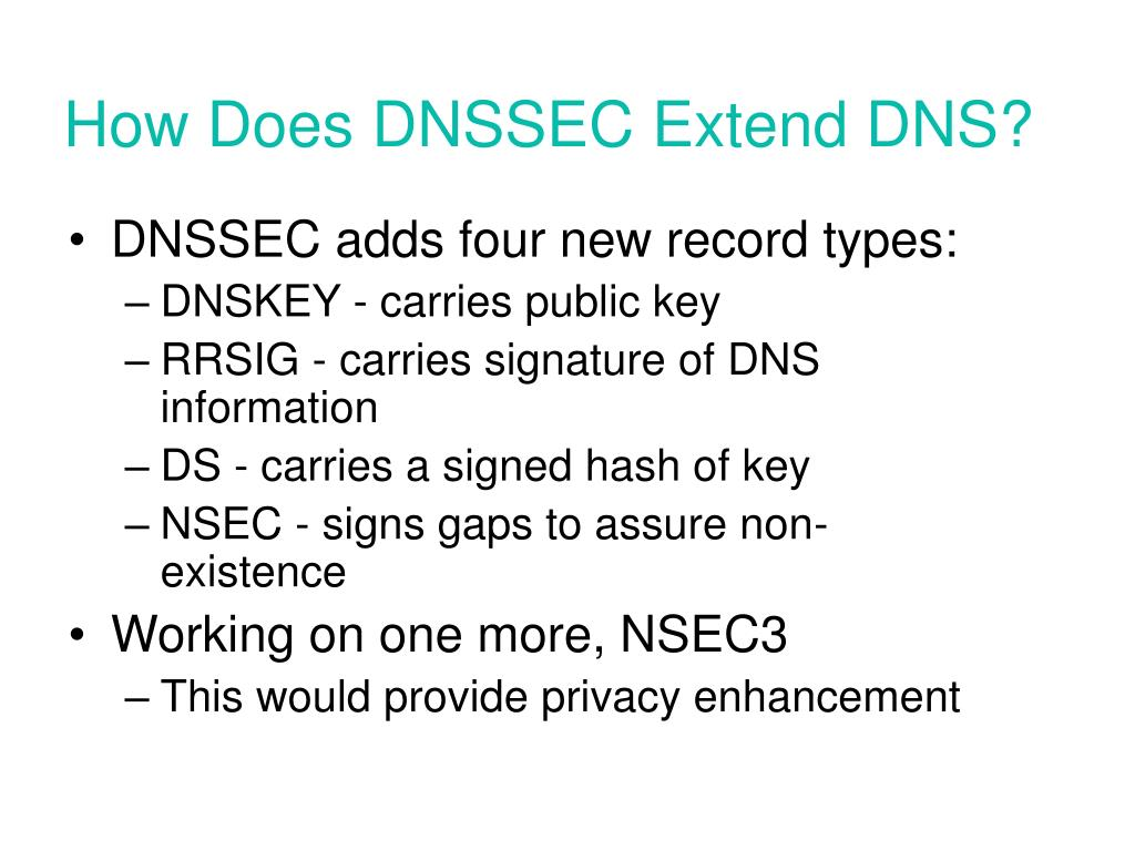 How Does DNSSEC Extend DNS?