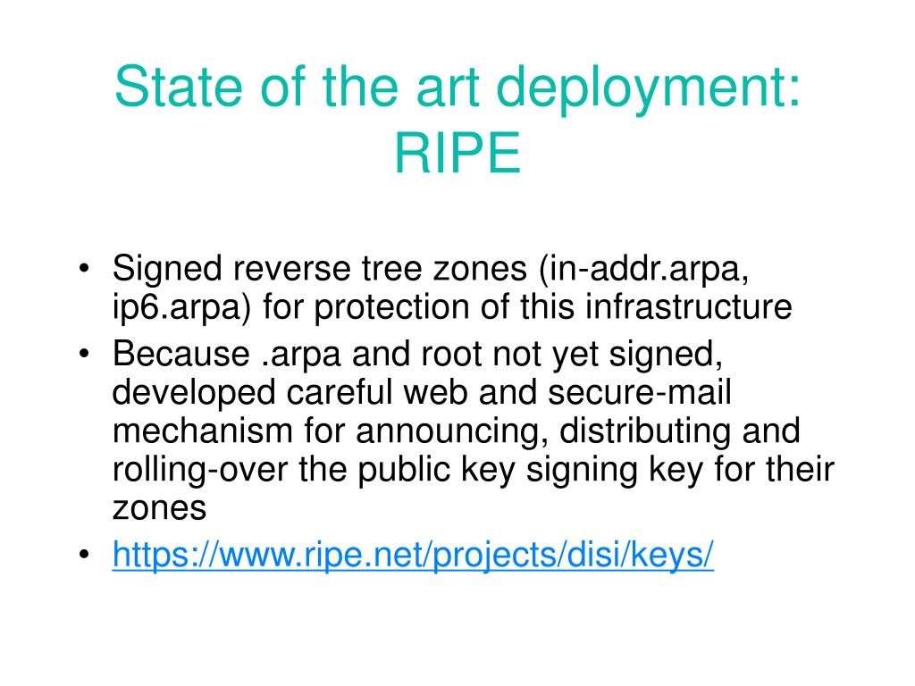 State of the art deployment: RIPE