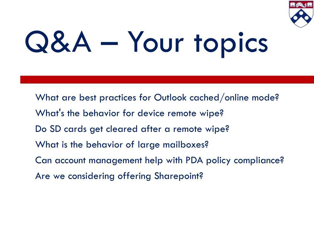 Q&A – Your topics