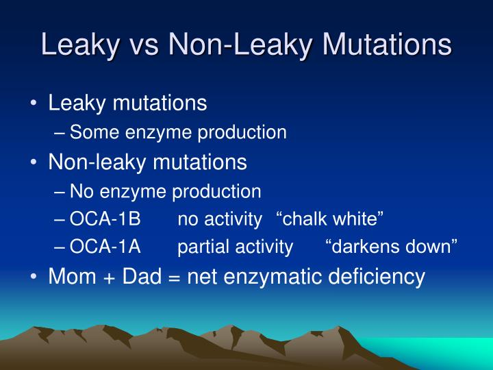 Leaky vs Non-Leaky Mutations