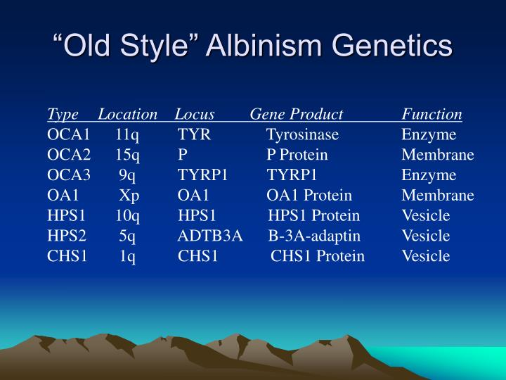 """Old Style"" Albinism Genetics"