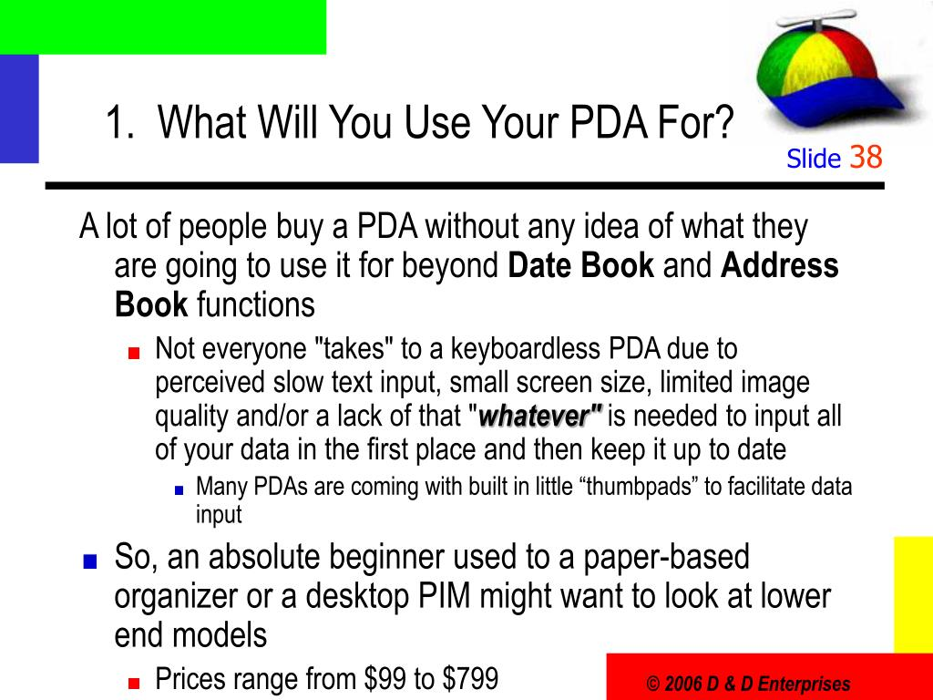 1.  What Will You Use Your PDA For?