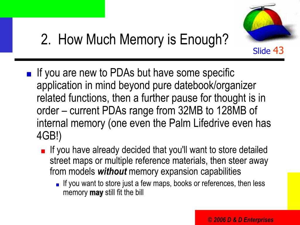 2.  How Much Memory is Enough?