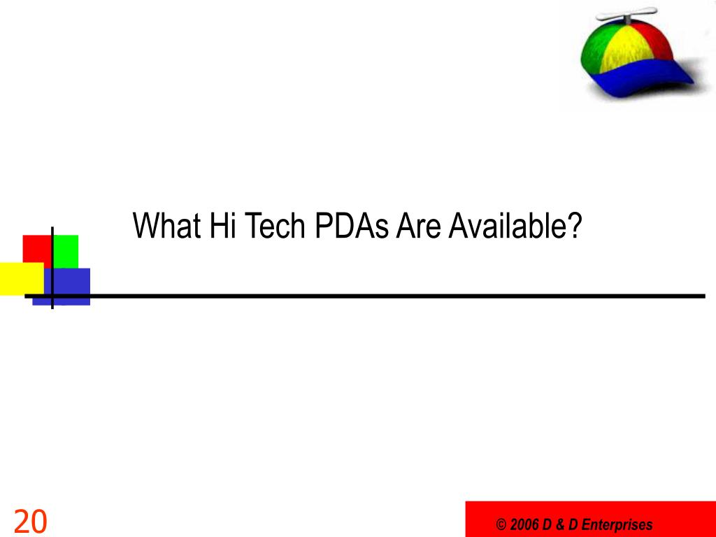 What Hi Tech PDAs Are Available?