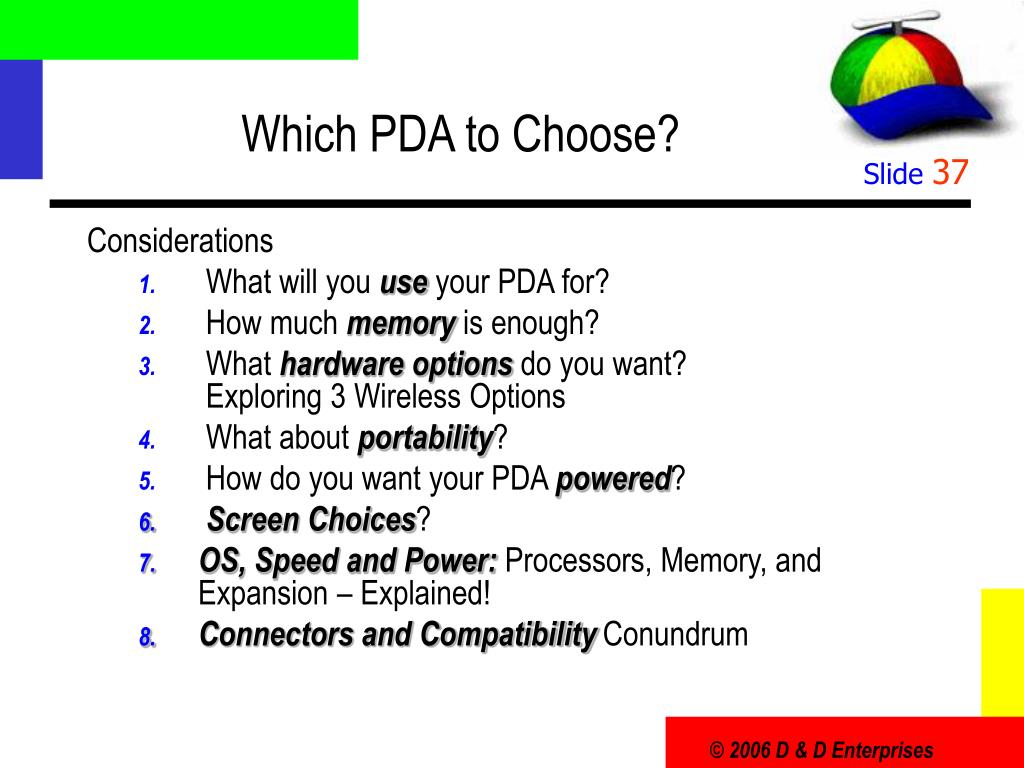 Which PDA to Choose?