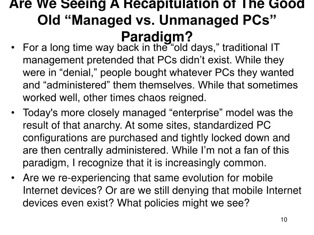 "Are We Seeing A Recapitulation of The Good Old ""Managed vs. Unmanaged PCs"" Paradigm?"