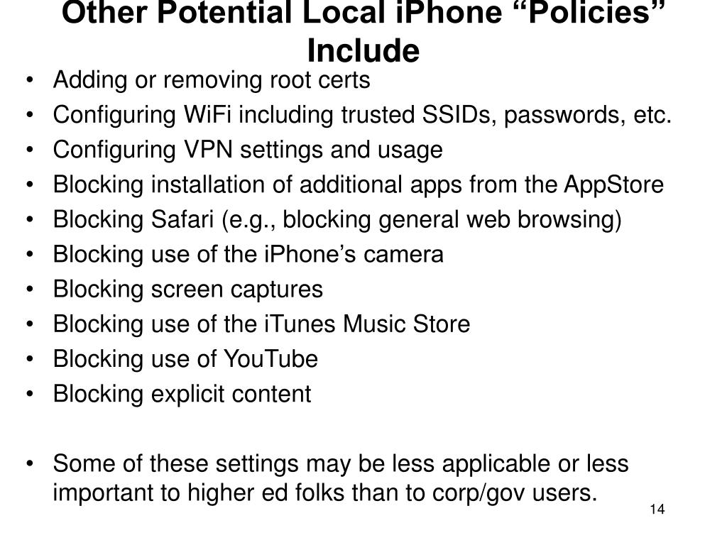 "Other Potential Local iPhone ""Policies"" Include"