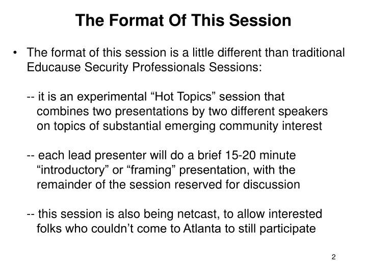 The format of this session
