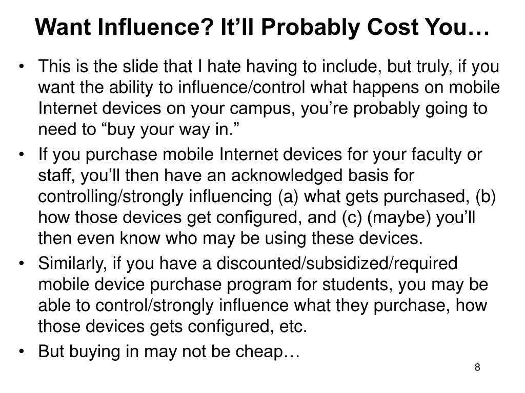 Want Influence? It'll Probably Cost You…