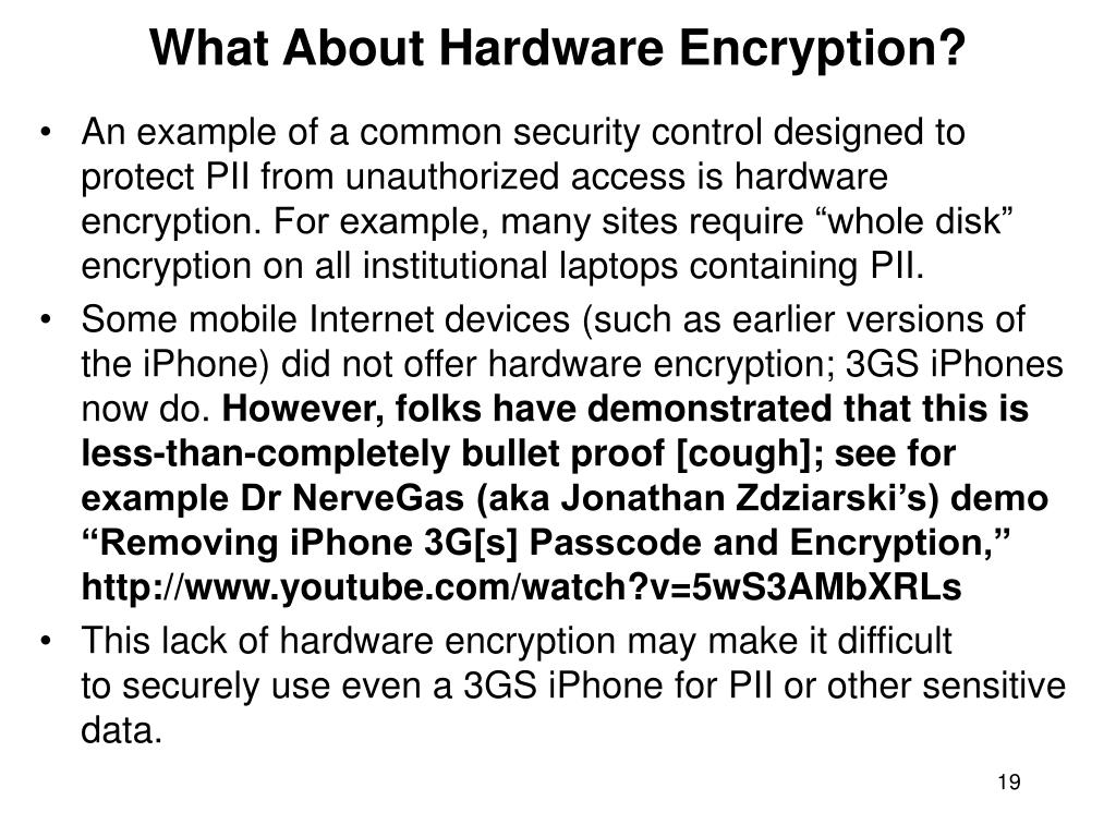 What About Hardware Encryption?