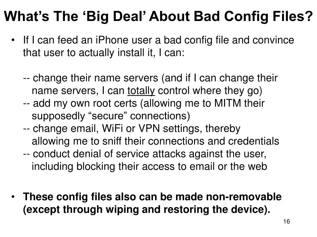 What's The 'Big Deal' About Bad Config Files?