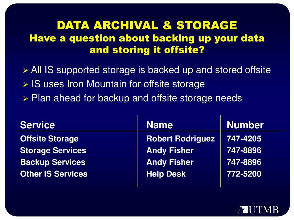 DATA ARCHIVAL & STORAGE