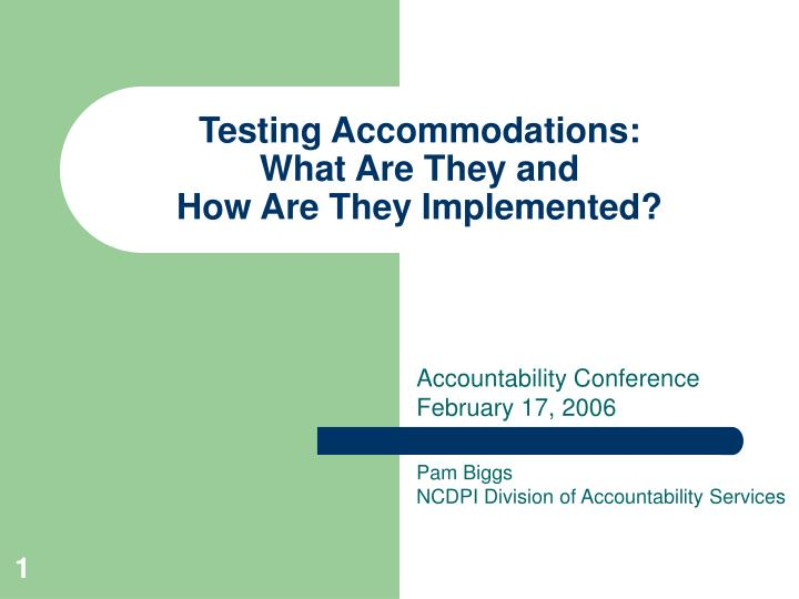 Testing accommodations what are they and how are they implemented