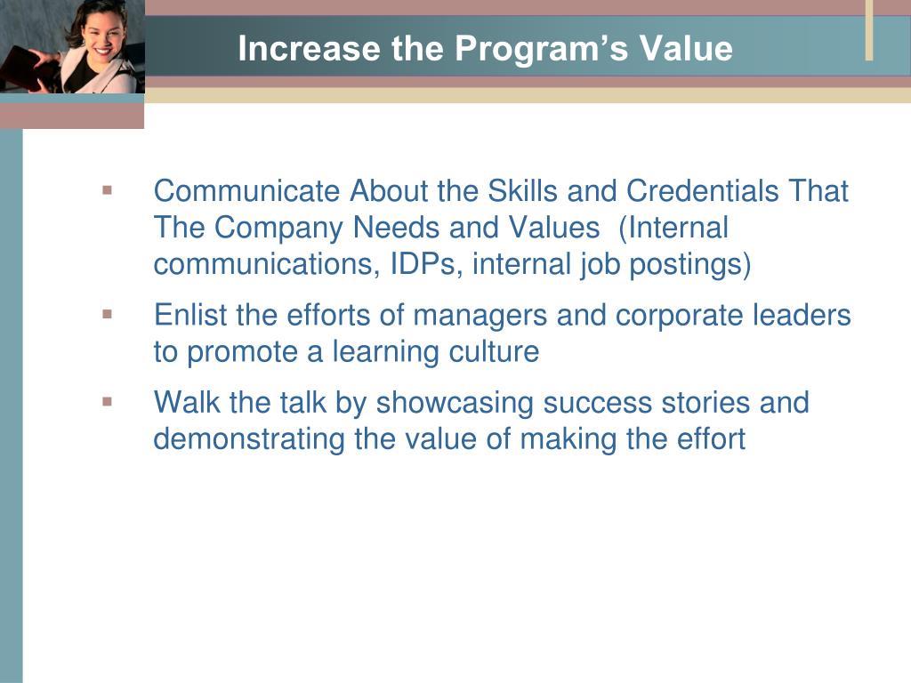 Increase the Program's Value
