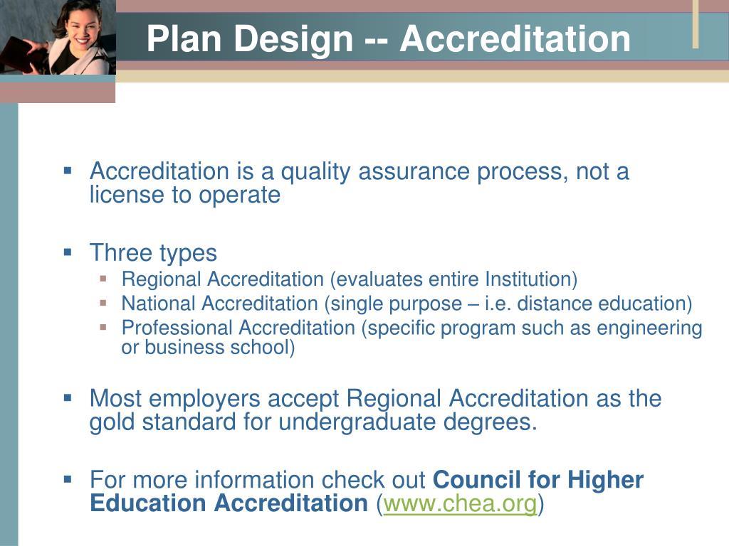 Plan Design -- Accreditation