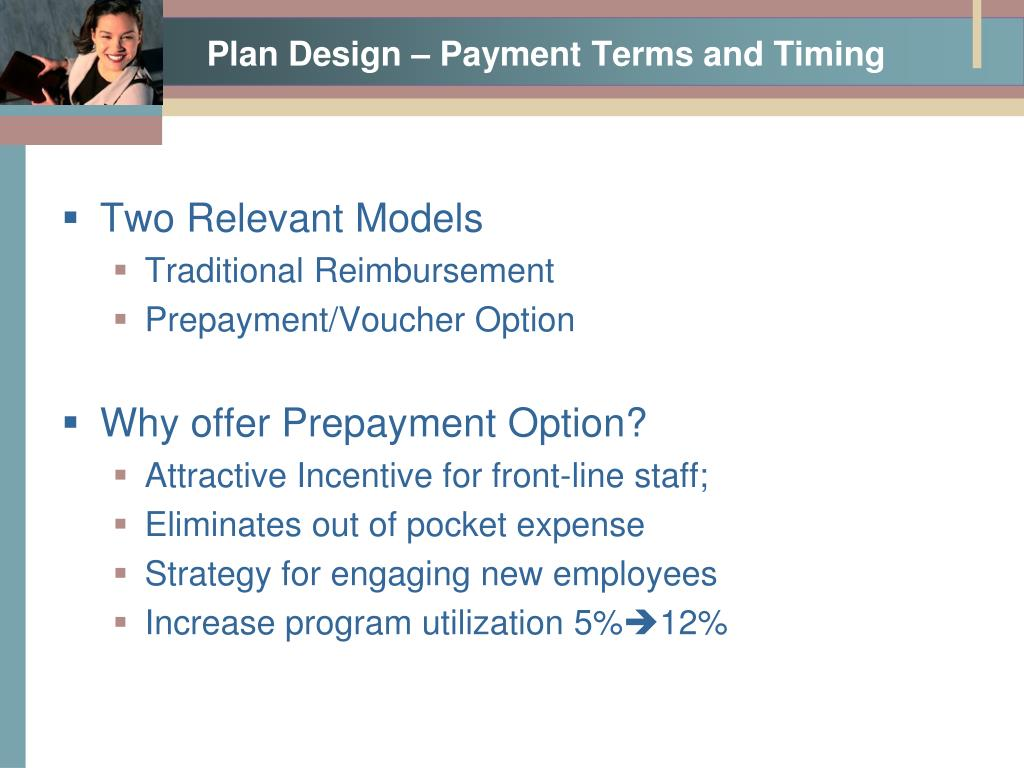 Plan Design – Payment Terms and Timing