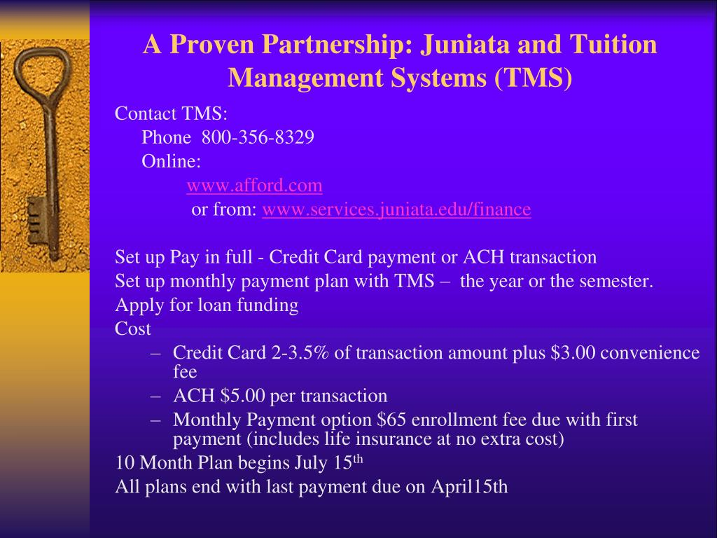 A Proven Partnership: Juniata and Tuition Management Systems (TMS)
