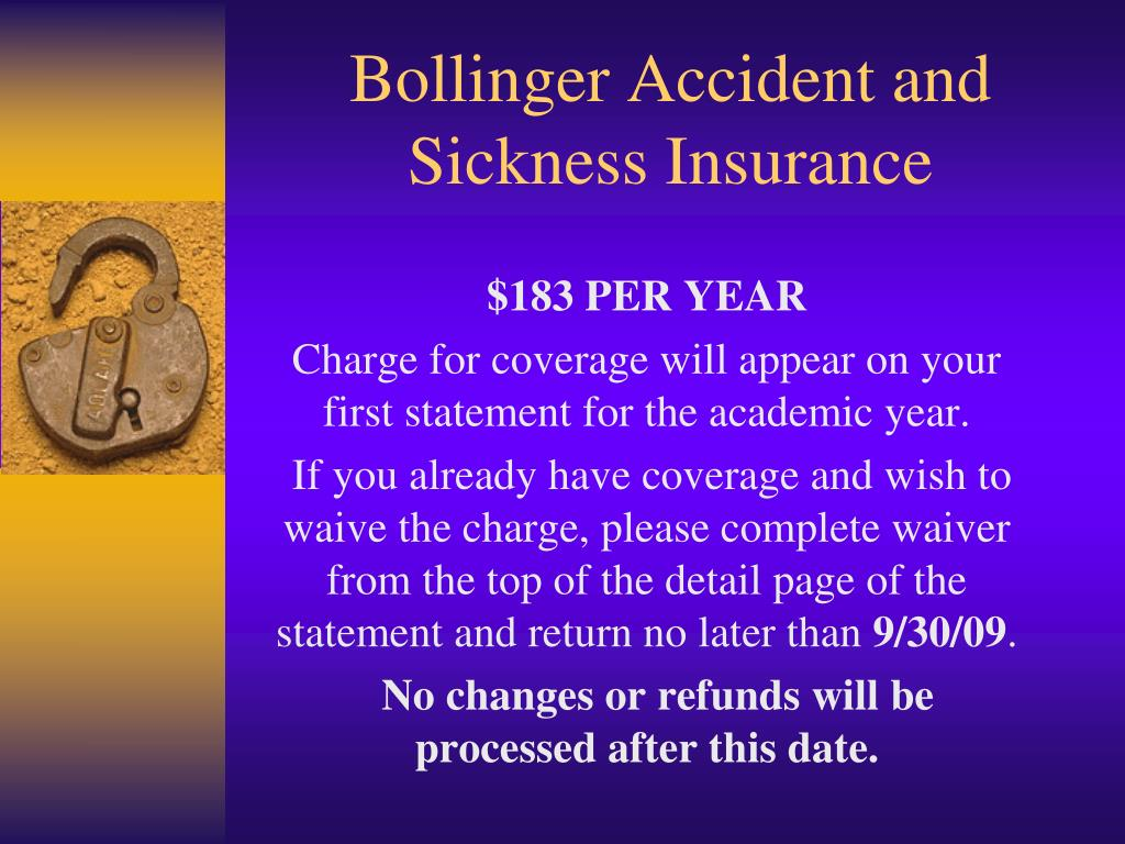 Bollinger Accident and Sickness Insurance