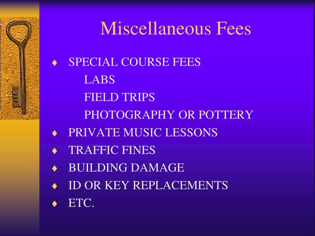 Miscellaneous Fees