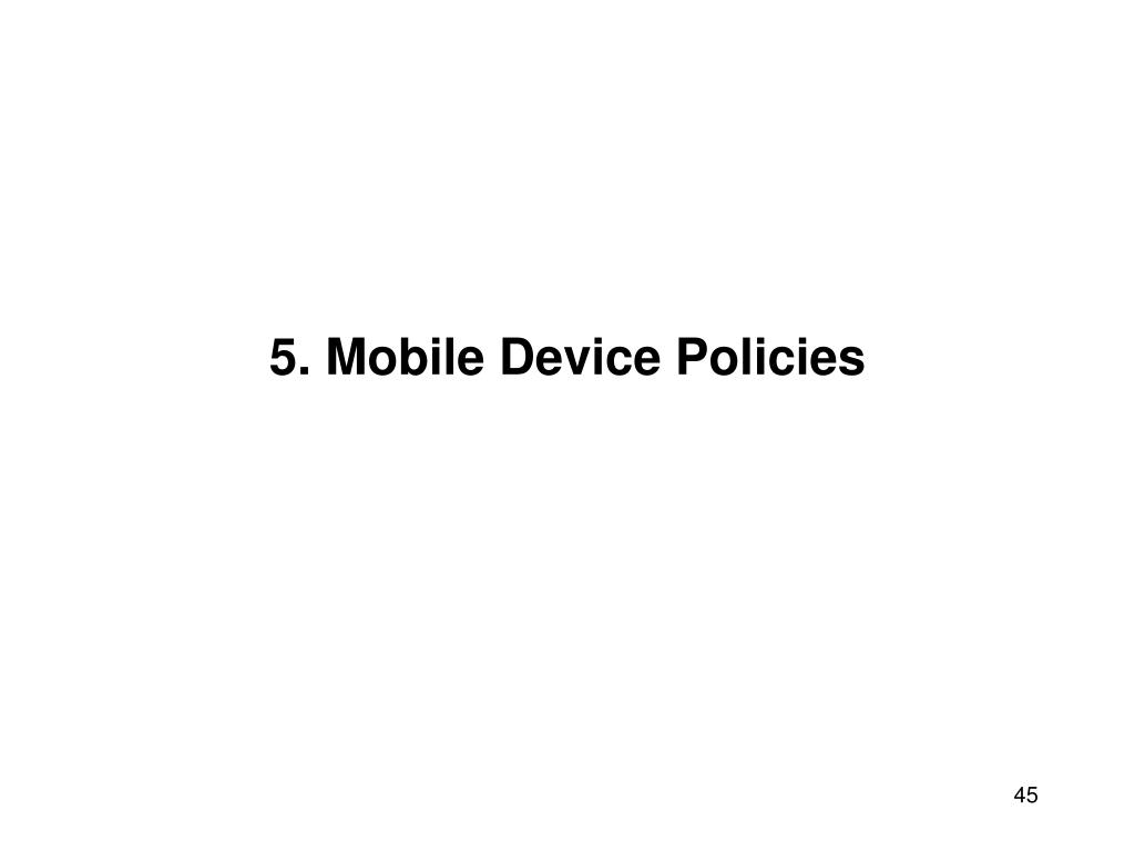 5. Mobile Device Policies