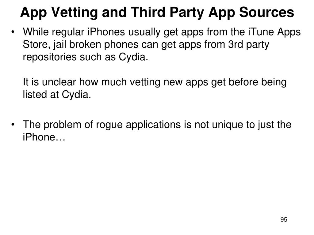 App Vetting and Third Party App Sources