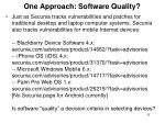 one approach software quality