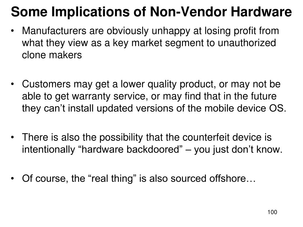 Some Implications of Non-Vendor Hardware