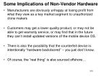 some implications of non vendor hardware