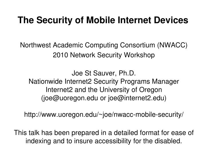 The security of mobile internet devices