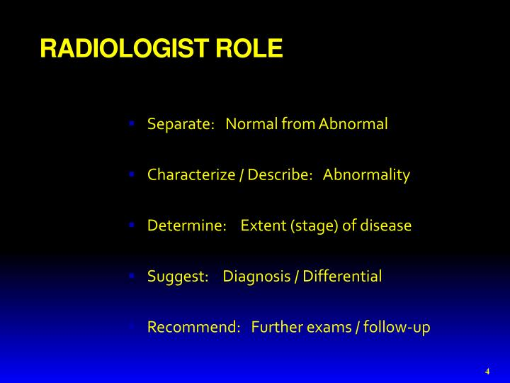 RADIOLOGIST ROLE