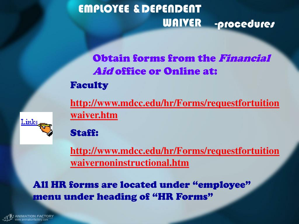 EMPLOYEE &DEPENDENT  WAIVER