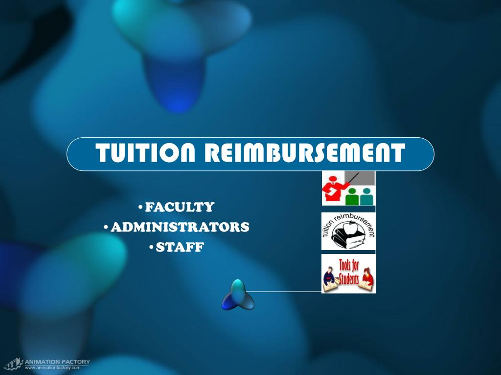 TUITION REIMBURSEMENT