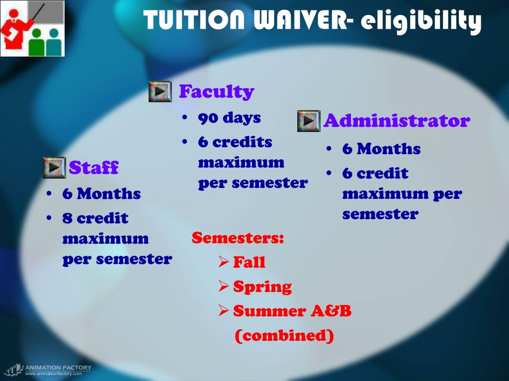 TUITION WAIVER- eligibility