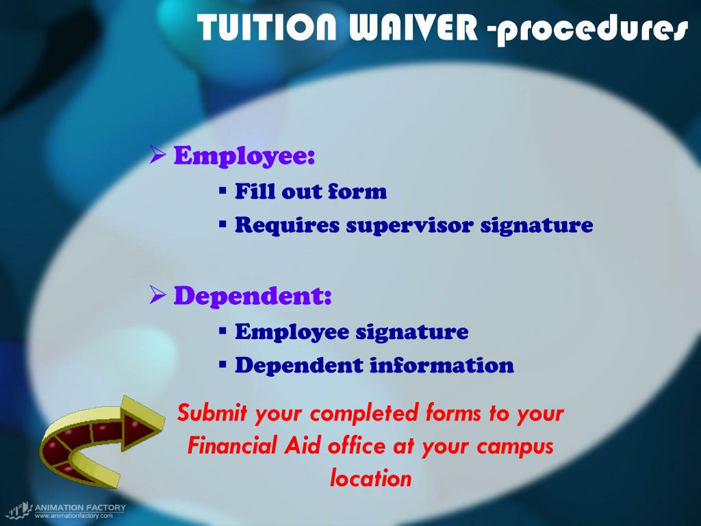 TUITION WAIVER -procedures